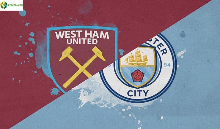 Soi kèo tỷ số nhà cái trận West Ham vs Manchester City