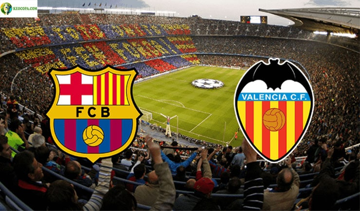 Soi kèo tỷ số nhà cái trận Barcelona vs Valencia