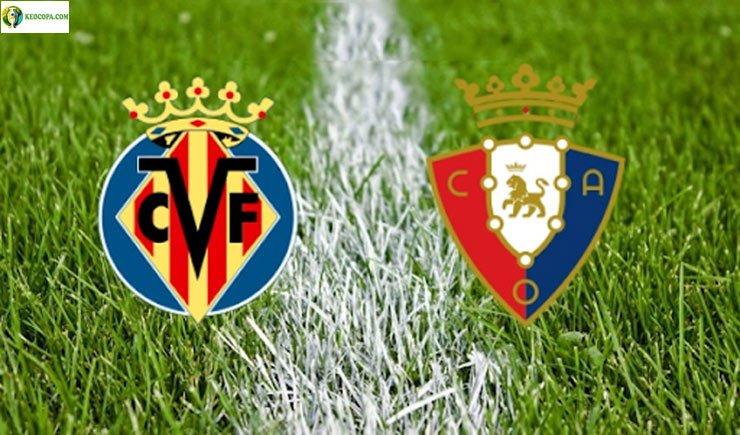 Soi kèo tỷ số nhà cái trận Villarreal vs Osasuna