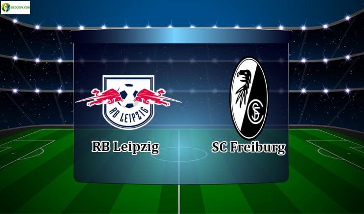 soi kèo trận rb leipzig vs sc freiburg 20h30 ngày 16/05