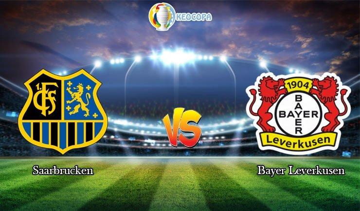 soi kèo trận đấu bóng đá Saarbrucken vs Bayer Leverkusen