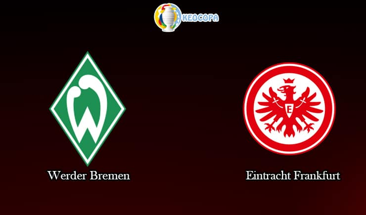 soi kèo trận đấu bóng đá Werder Bremen vs Eintracht Frankfurt