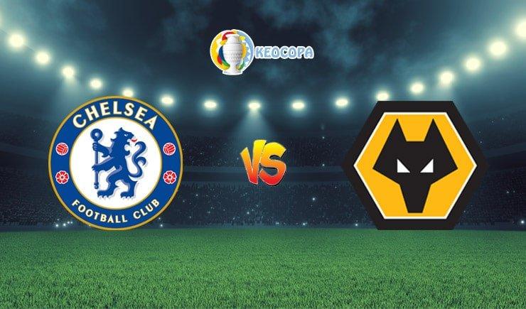 Soi kèo trận đấu bóng đá Chelsea vs Wolves