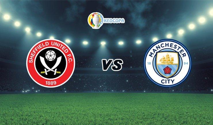 Soi kèo trận đấu bóng đá Sheffield United vs Man City