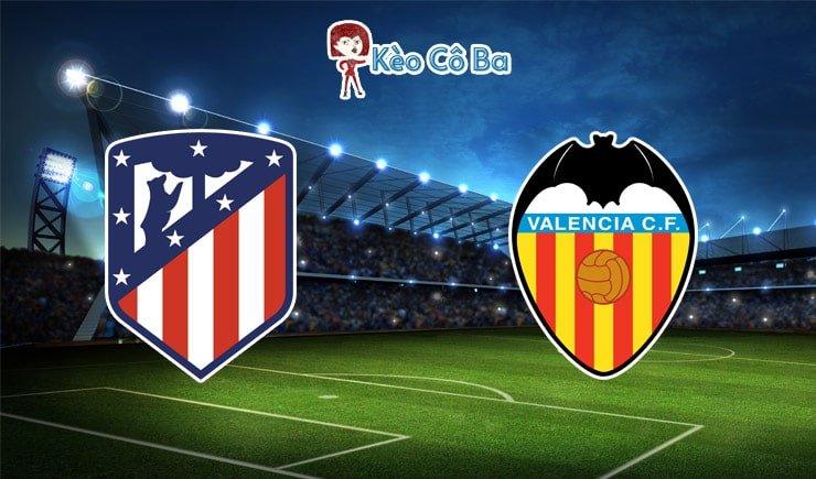 Soi kèo nhà cái trận Atletico Madrid vs Valencia, 03h00 – 25/01/2021