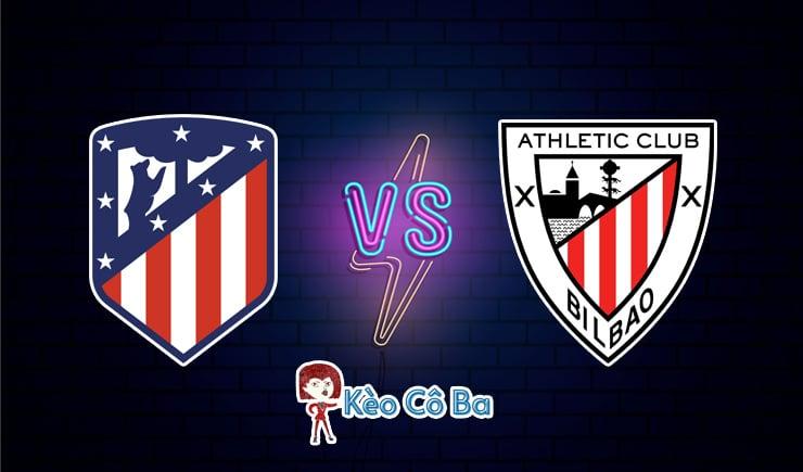 Soi kèo tỷ số trận Atletico Madrid vs Athletic Bilbao, 22h15 – 09/01
