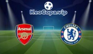 nhận định Arsenal vs Chelsea