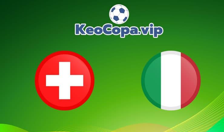 soi kèo Thụy Sỹ vs Italia